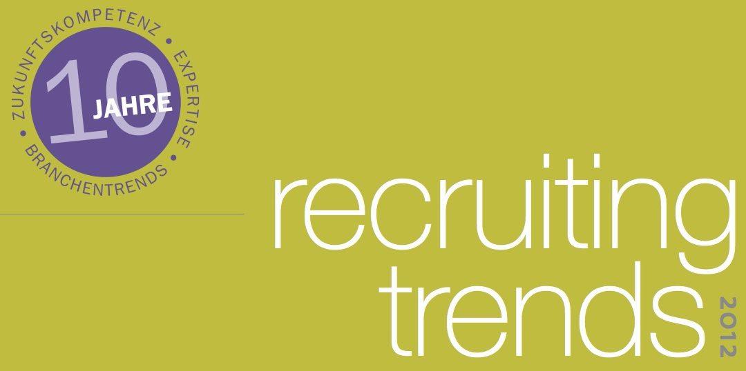 Studie Recruiting-Trends 2012 von Prof. Dr. Tim Weitzel