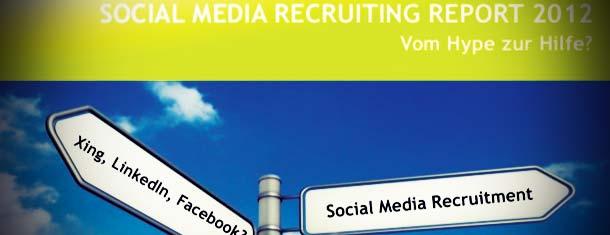 Social-Media-Recruiting-Report 2012 | 50 % der Unternehmen nutzen keine sozialen Netzwerke