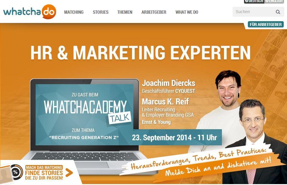 """Whatchacademy-Talk: """"Recruiting Generation Z"""" mit Joachim Dierks und Marcus Reif"""