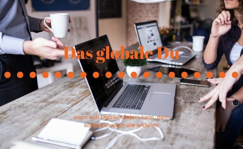 Das globale Du und der Dresscode