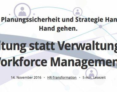 Gestaltung statt Verwaltung dank Workforce Management