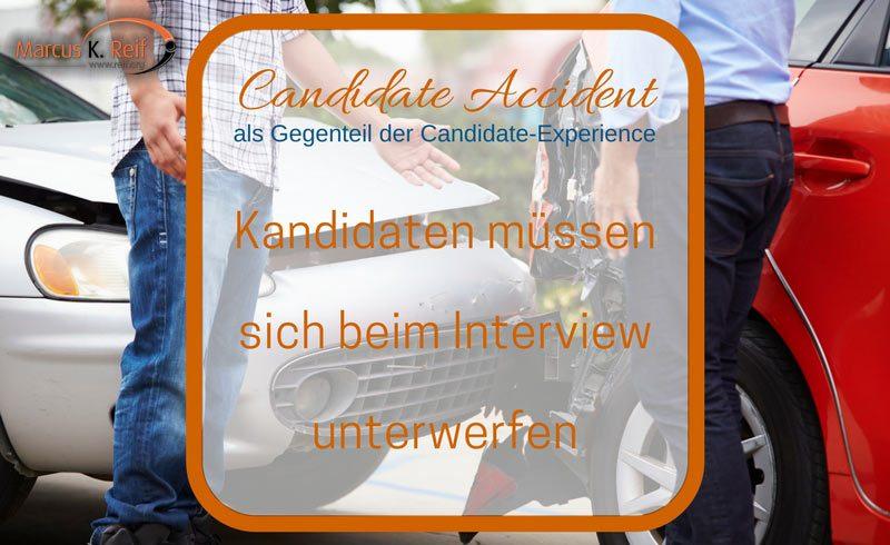 Candidate Accident – Kandidaten müssen sich beim Interview unterwerfen