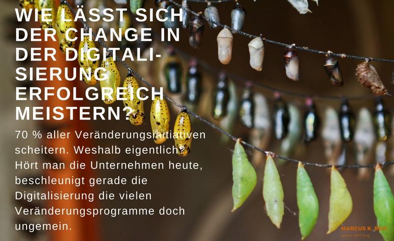 Digitale Transformation: Wie lässt sich der Change in der Digitalisierung erfolgreich meistern?