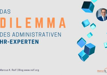 Das Dilemma des administrativen HR-Experten
