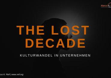 Kulturwandel: die verlorene Dekade der Unternehmen