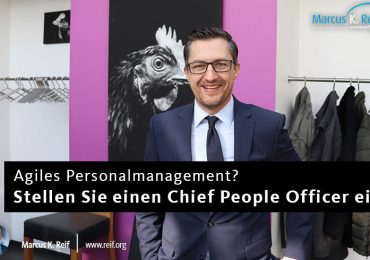 Agiles Personalmanagement? Stellen Sie einen Chief People Officer ein!