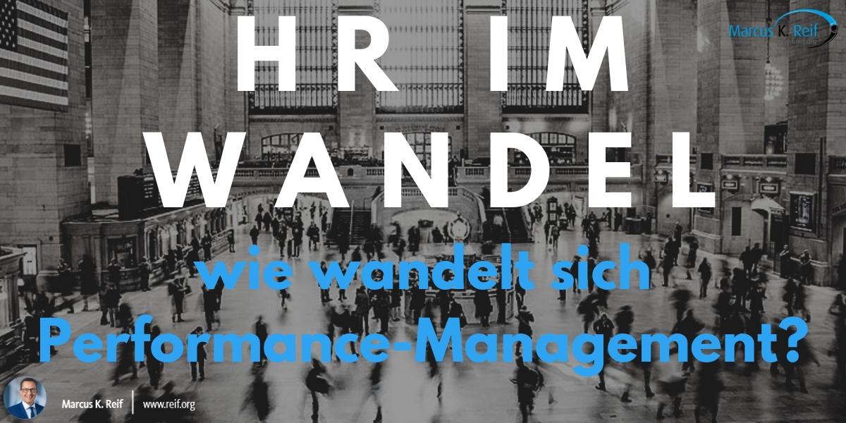 HR im Wandel – wie wandelt sich Performance-Management?