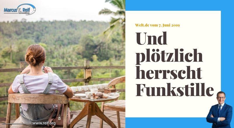 """Welt.de: """"Und plötzlich herrscht Funkstille"""""""