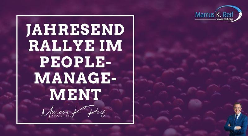 Jahresendrallye im People-Management – was wir jetzt noch tun müssen