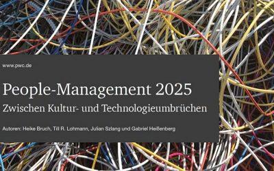 People-Management 2025: zwischen Kultur- und Technologieumbrüchen