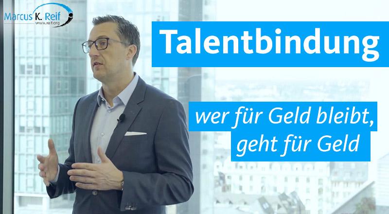 Talentbindung: wer für Geld bleibt, geht für Geld
