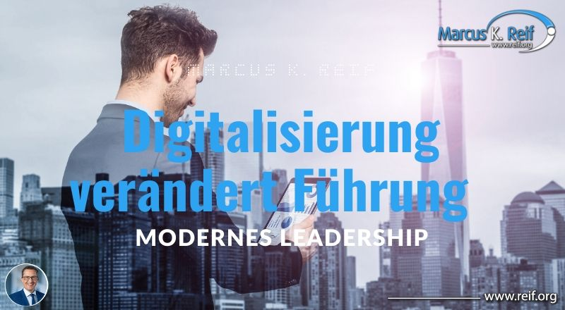 Digitalisierung verändert Führung | modernes Leadership
