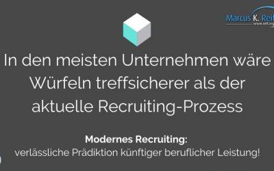 In den meisten Unternehmen wäre Würfeln treffsicherer als der aktuelle Recruiting-Prozess