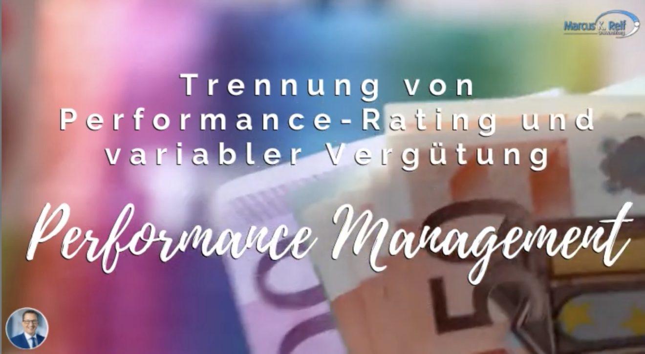 Trennung von Performance-Rating und variabler Vergütung