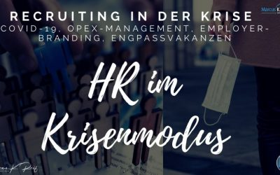 HR im Krisenmodus: Recruiting in Zeiten von COVID-19