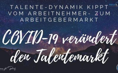 COVID-19 verändert den Talentemarkt. Talent-Dynamik kippt vom Arbeitnehmer- zum Arbeitgebermarkt