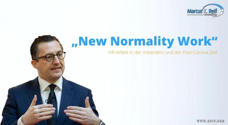 """""""New Normality Work"""" – HR-Arbeit in der mittendrin und der Post-Corona-Zeit"""