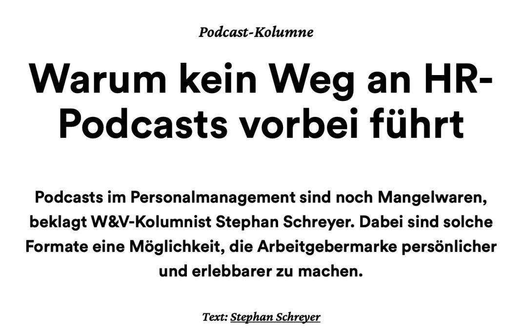 Warum kein Weg an HR-Podcasts vorbei führt