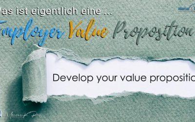 Was ist eigentlich eine Employer-Value-Proposition?