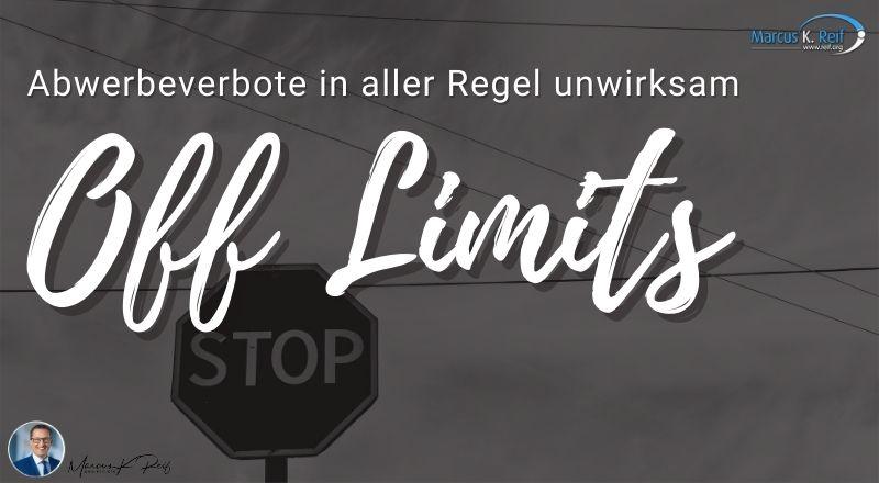 Off-Limit-Situation: Abwerbeverbote in aller Regel unwirksam