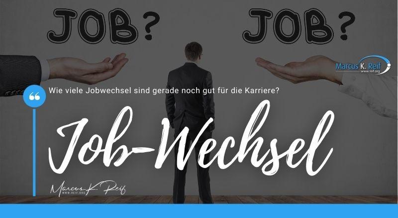 Wie viele Jobwechsel sind gerade noch gut für die Karriere?