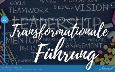transformationale Führung als modernes Leadership-Prinzip