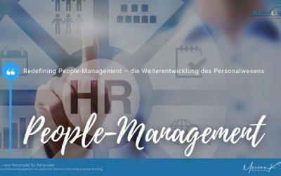 Redefining People-Management – die Weiterentwicklung des Personalwesens
