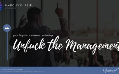 Unfuck the Management – gute Tipps für modernes Leadership