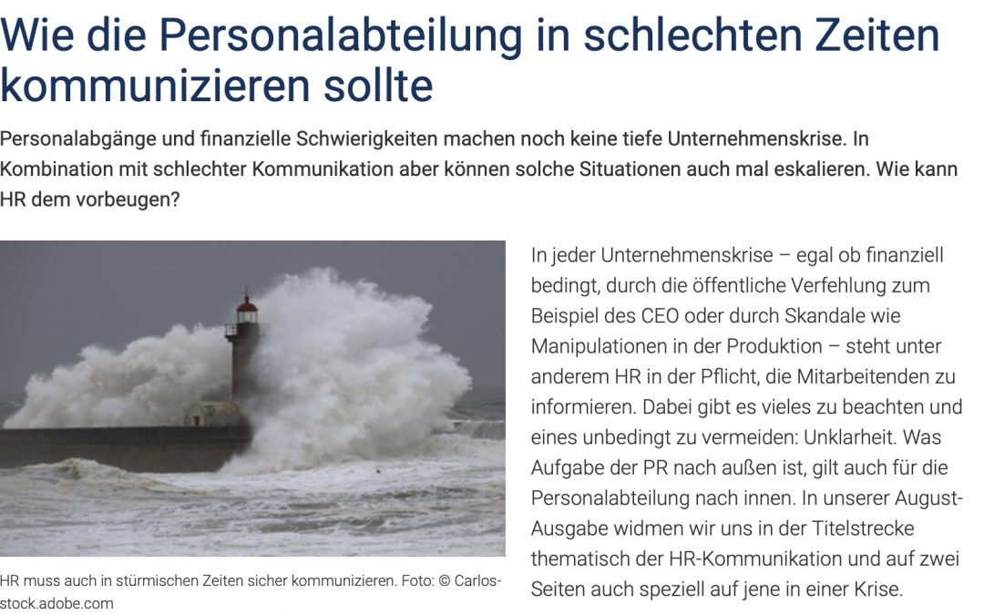 HR-Krisenkommunikation: Wie die Personalabteilung in schlechten Zeiten kommunizieren sollte. Aus Personalwirtschaft 8/2021
