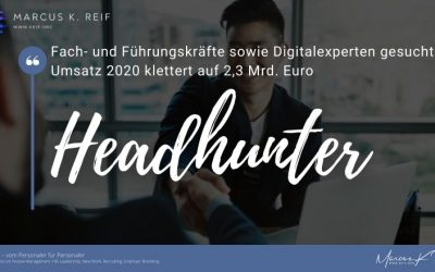 Stabile Geschäfte der Personalberatungen: Fach- und Führungskräfte sowie Digitalexperten gesucht. Umsatz 2020 klettert auf 2,3 Mrd. Euro