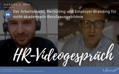 HR-Videogespräch mit StepStone: Der Arbeitsmarkt, Recruiting und Employer-Branding für nicht-akademisch Berufsausgebildete